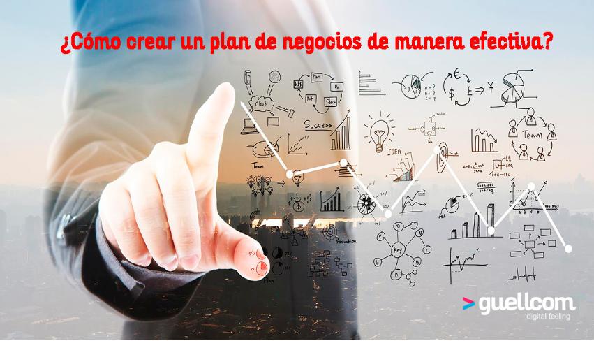 ¿Cómo crear un plan de negocios de manera efectiva?