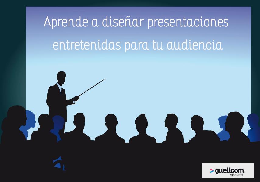 Aprende a diseñar presentaciones entretenidas para tu audiencia