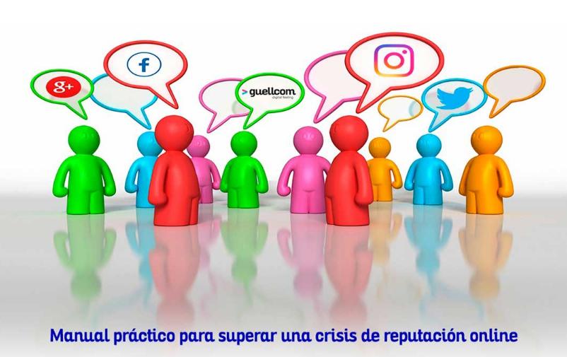 Manual práctico para superar una crisis de reputación online