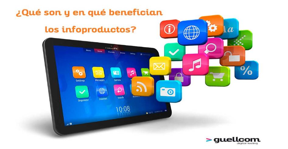 ¿Qué son y en qué benefician los infoproductos?