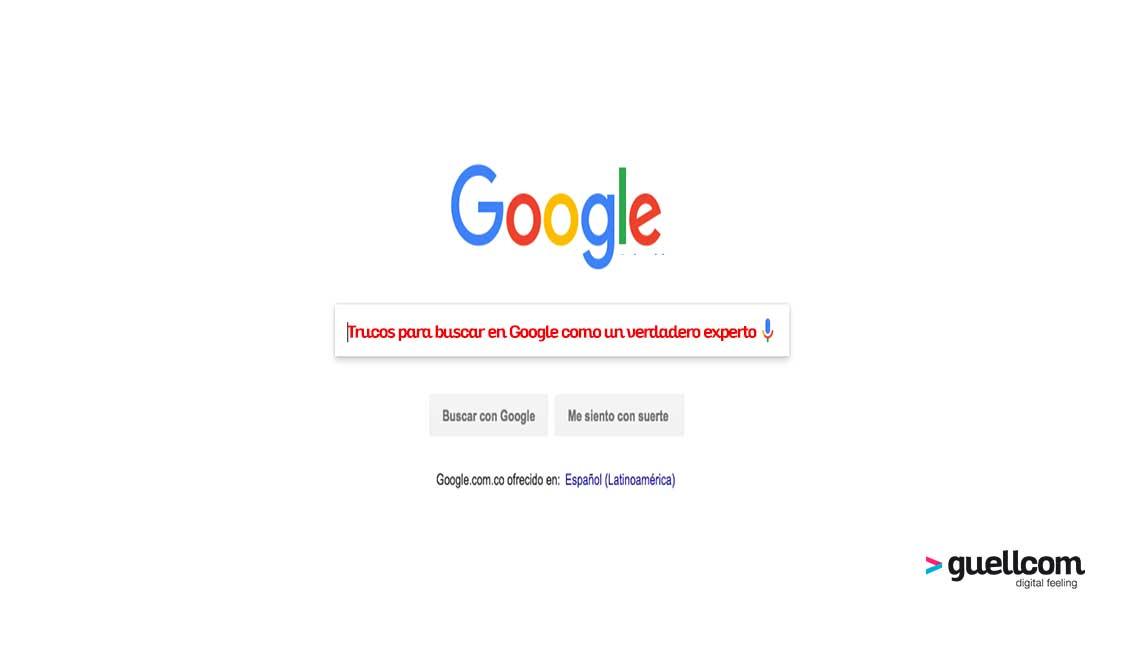 Trucos para buscar en Google como un verdadero experto