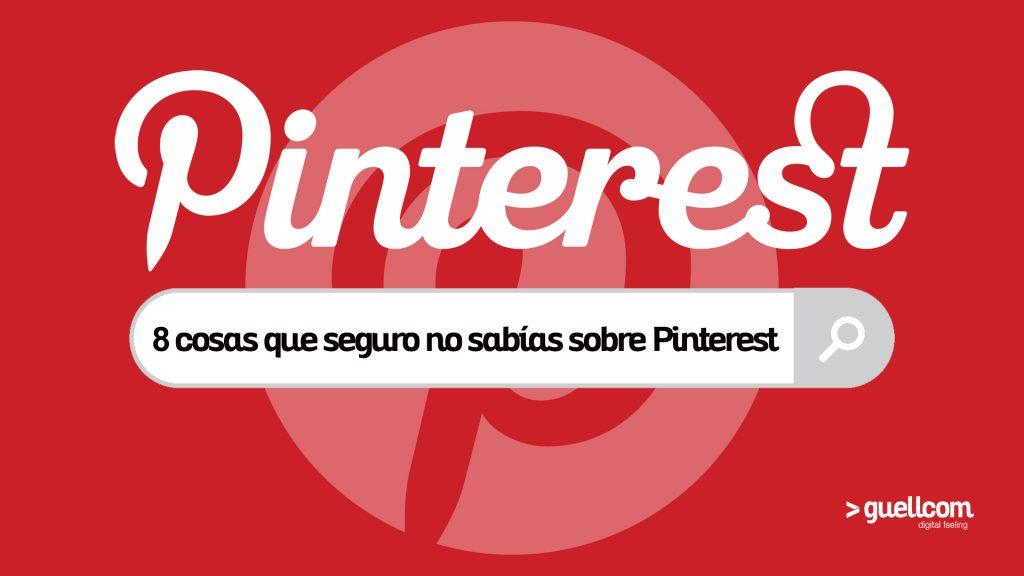 8 cosas que seguro no sabías sobre Pinterest